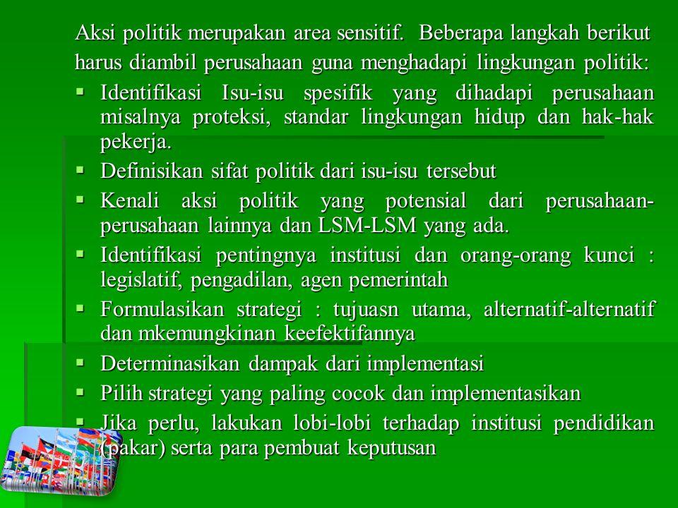 Aksi politik merupakan area sensitif. Beberapa langkah berikut