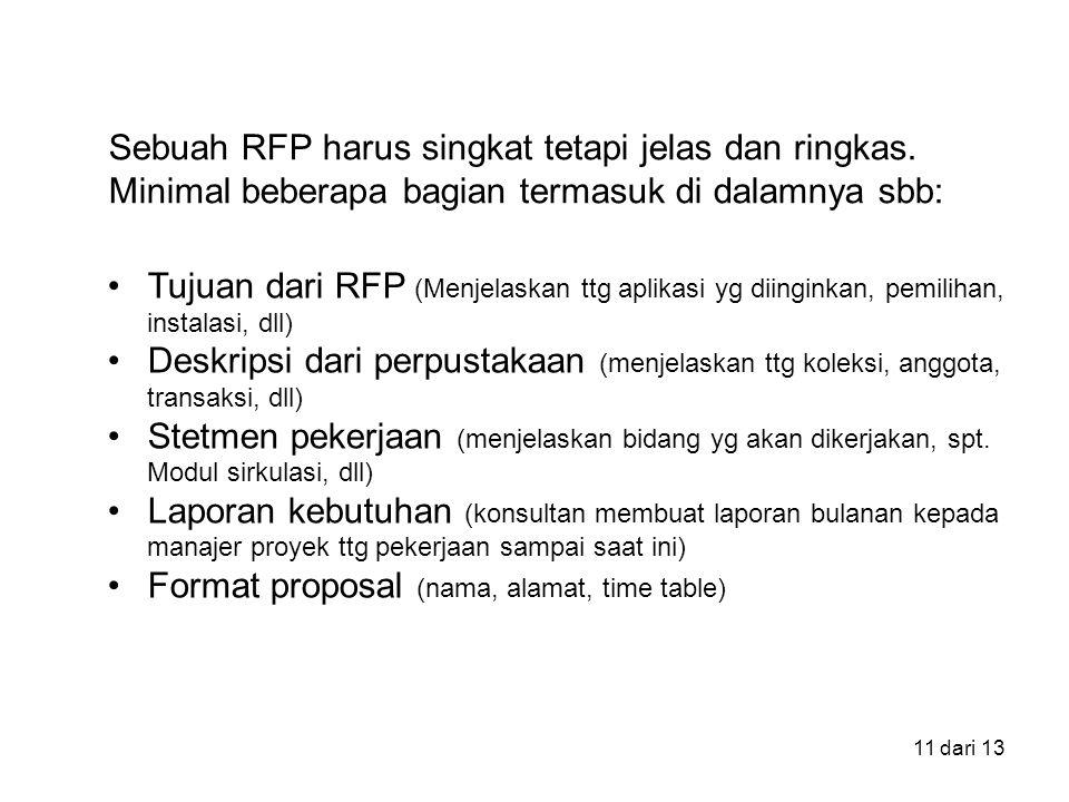 Sebuah RFP harus singkat tetapi jelas dan ringkas