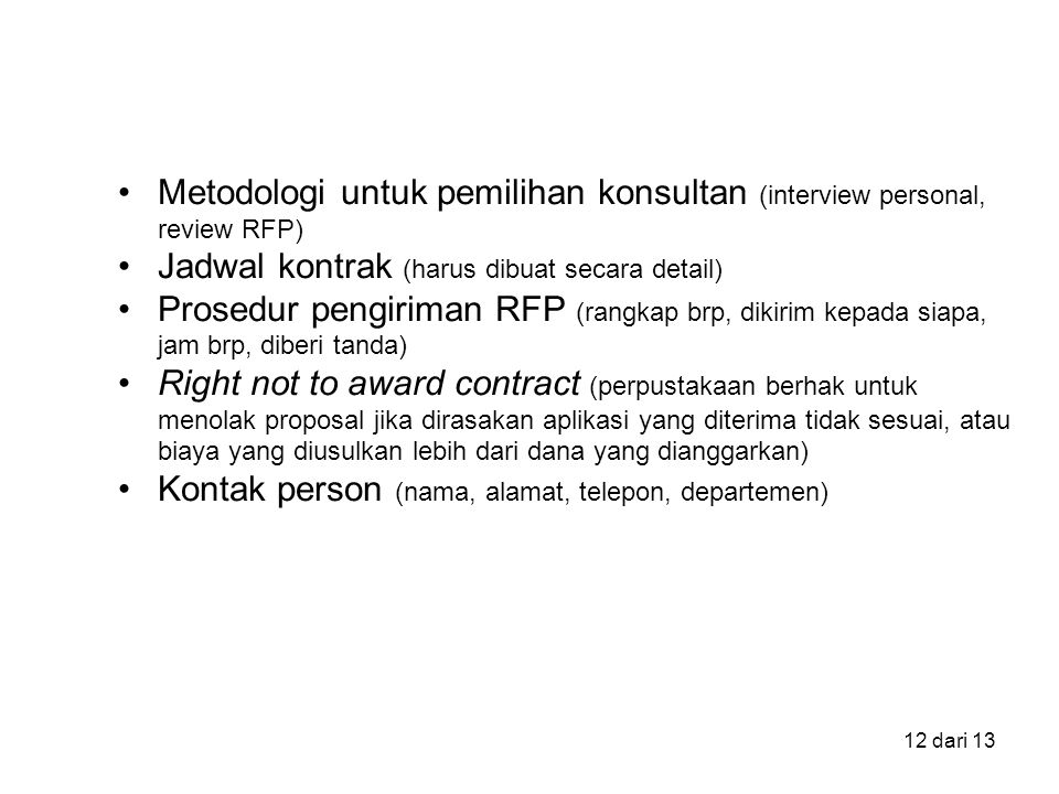 Metodologi untuk pemilihan konsultan (interview personal, review RFP)