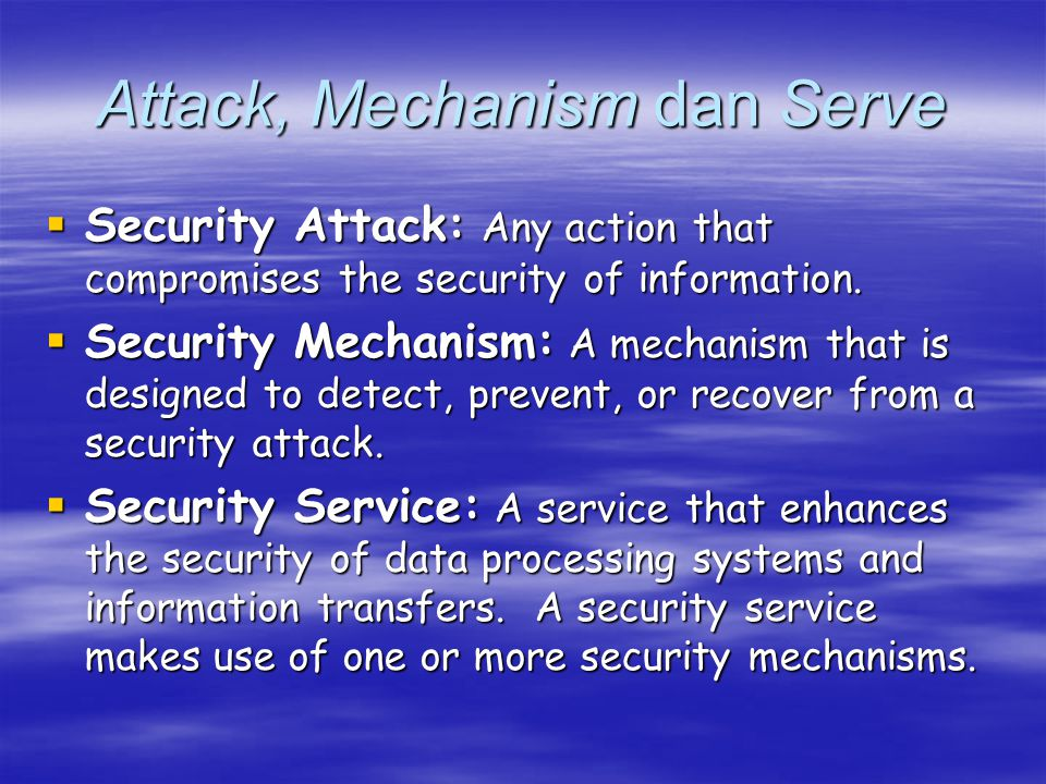 Attack, Mechanism dan Serve