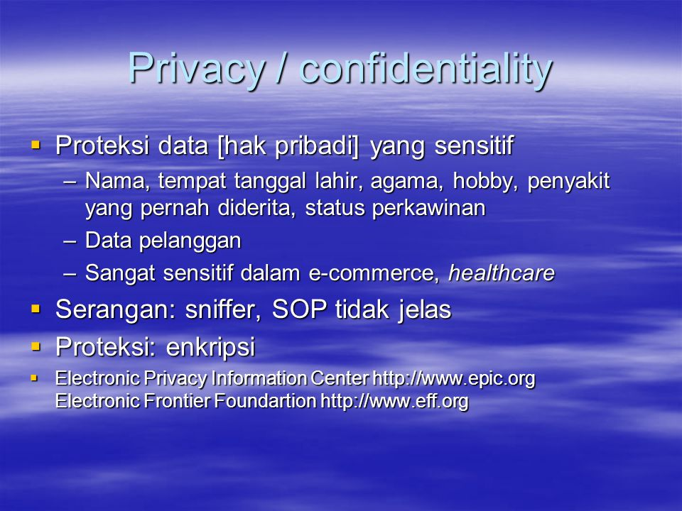 Privacy / confidentiality