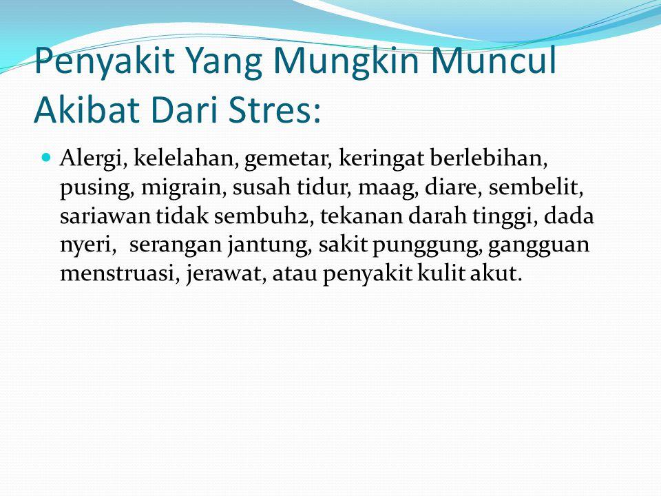 Penyakit Yang Mungkin Muncul Akibat Dari Stres: