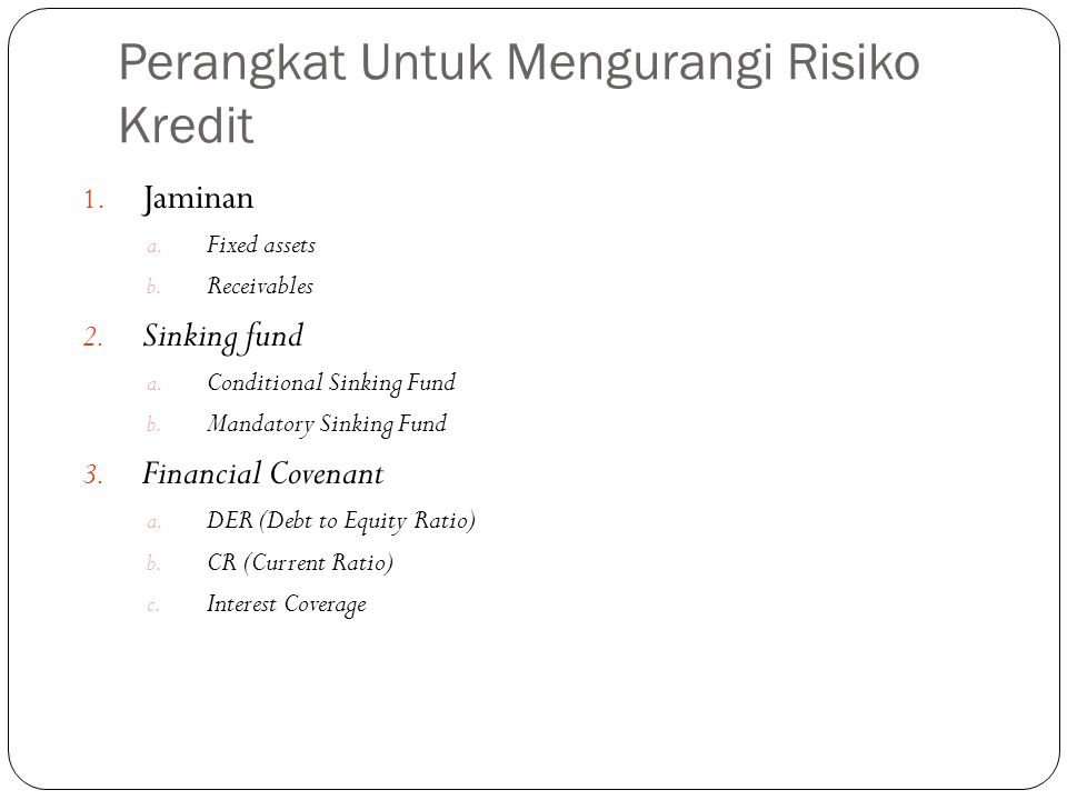 Perangkat Untuk Mengurangi Risiko Kredit