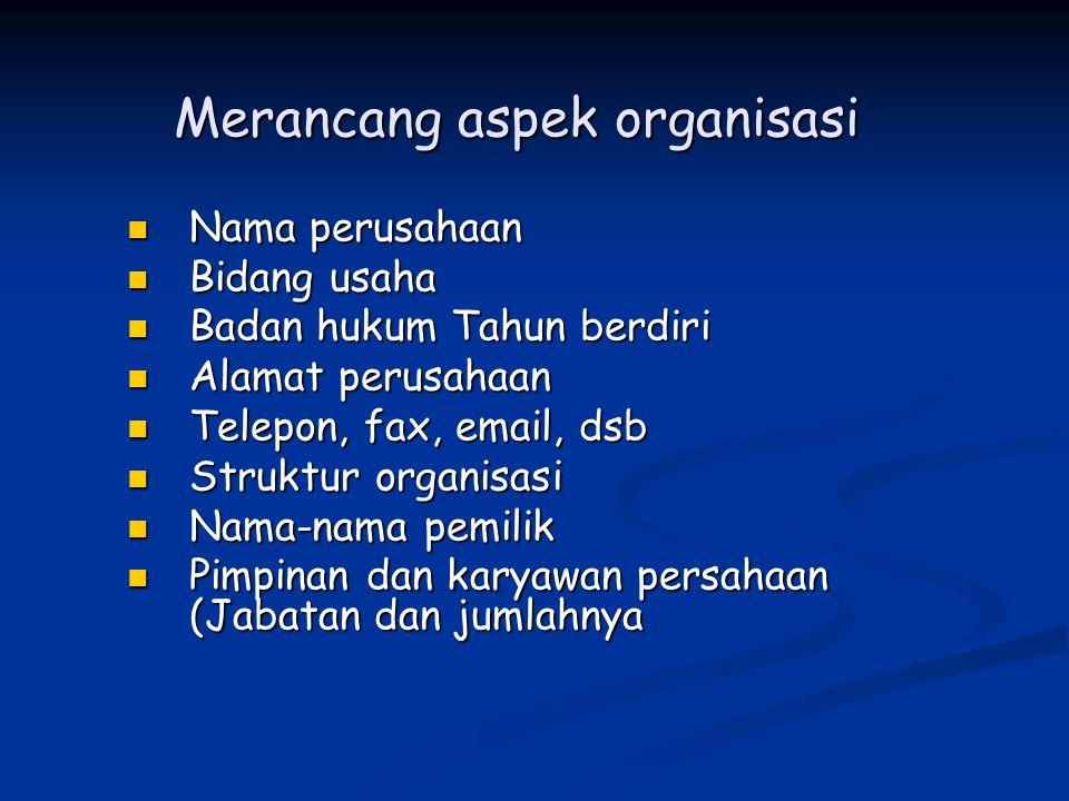 Merancang aspek organisasi