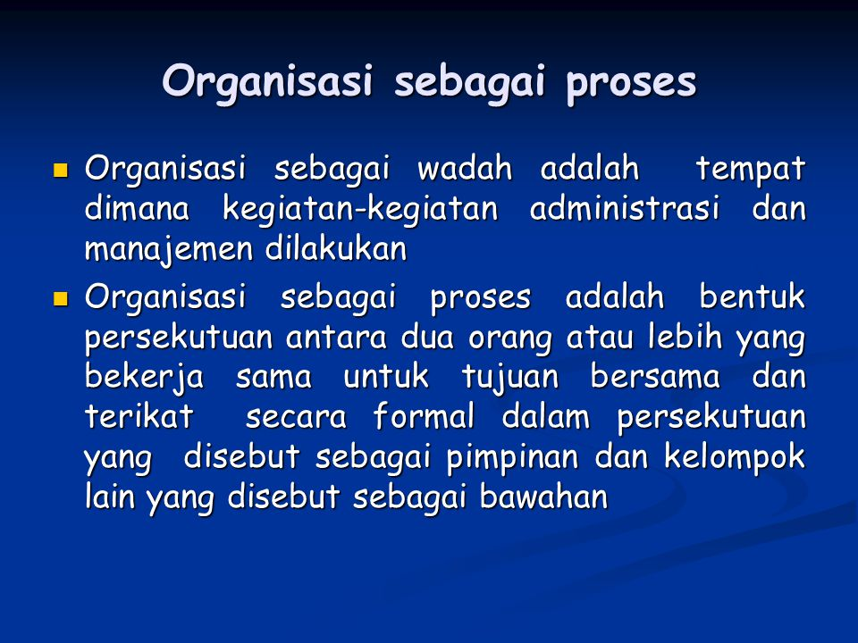 Organisasi sebagai proses