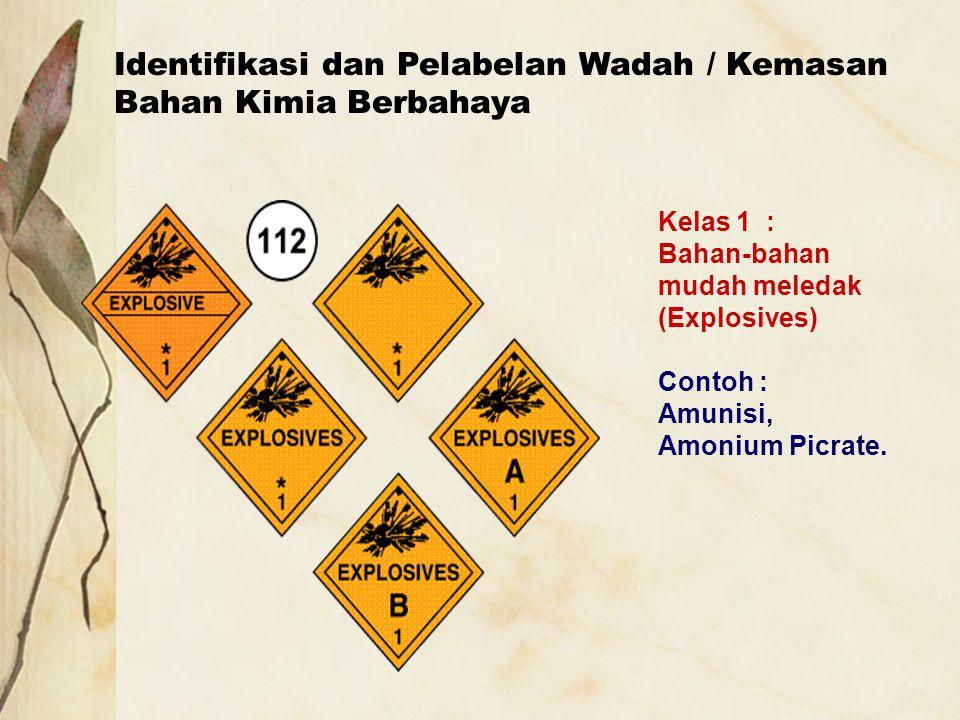 Identifikasi dan Pelabelan Wadah / Kemasan Bahan Kimia Berbahaya