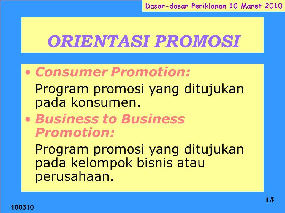 ORIENTASI PROMOSI Consumer Promotion: