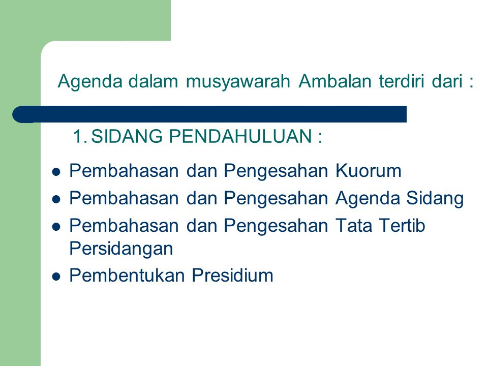 Agenda dalam musyawarah Ambalan terdiri dari :