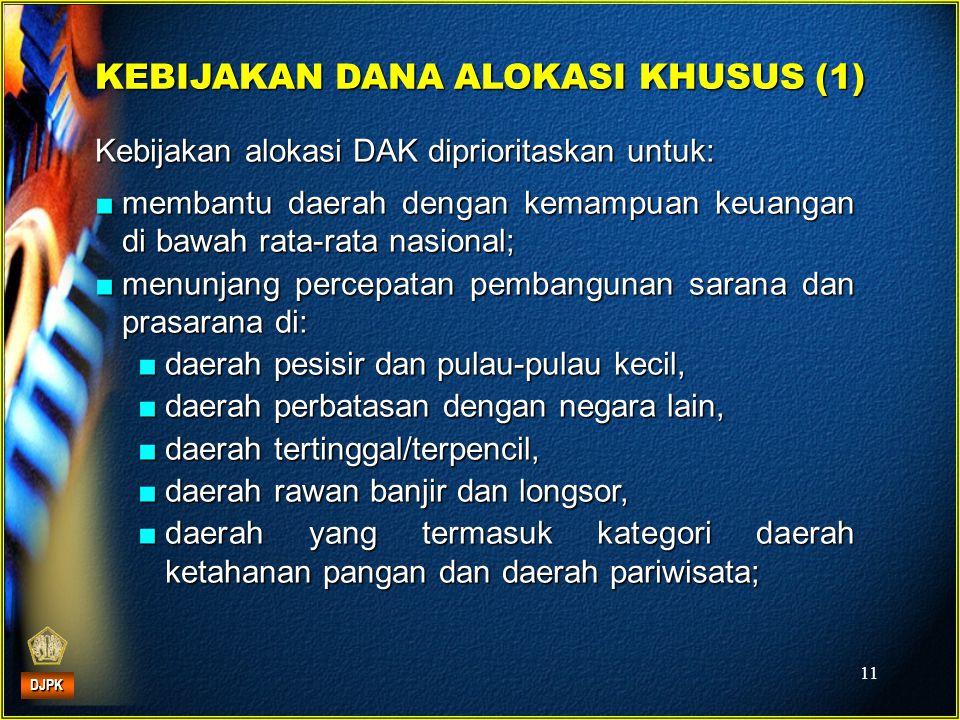 KEBIJAKAN DANA ALOKASI KHUSUS (1)
