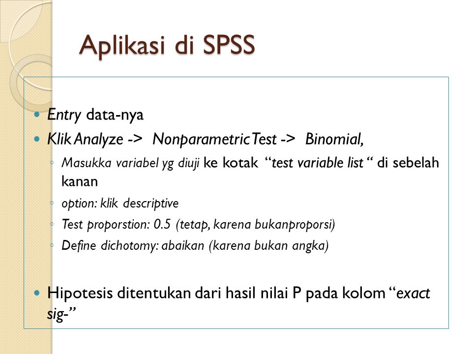 Aplikasi di SPSS Entry data-nya