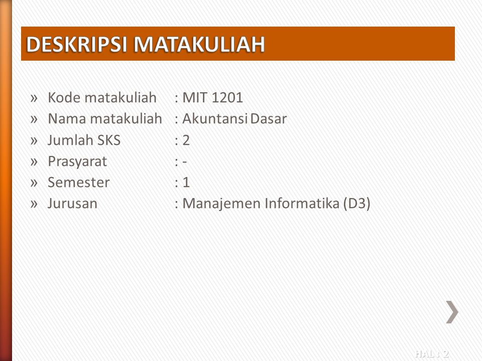 DESKRIPSI MATAKULIAH Kode matakuliah : MIT 1201