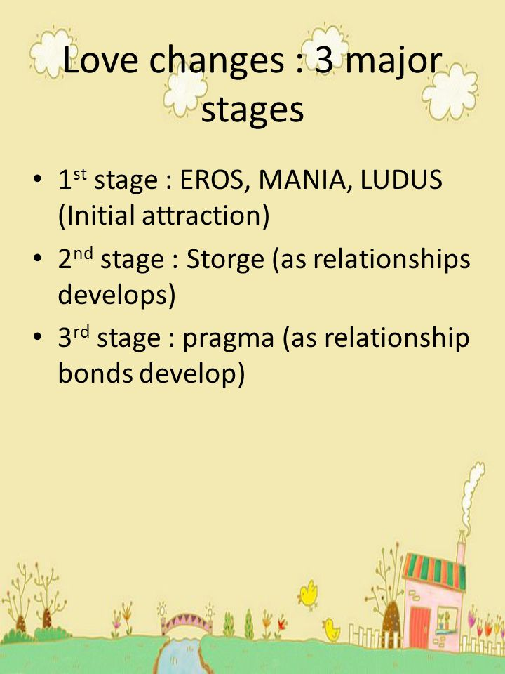 Love changes : 3 major stages