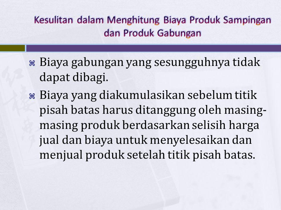 Kesulitan dalam Menghitung Biaya Produk Sampingan dan Produk Gabungan