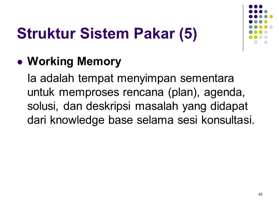 Struktur Sistem Pakar (5)