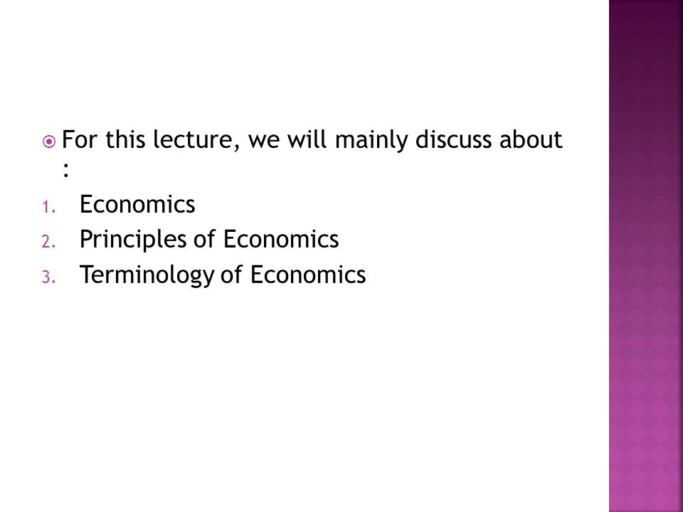 For this lecture, we will mainly discuss about :