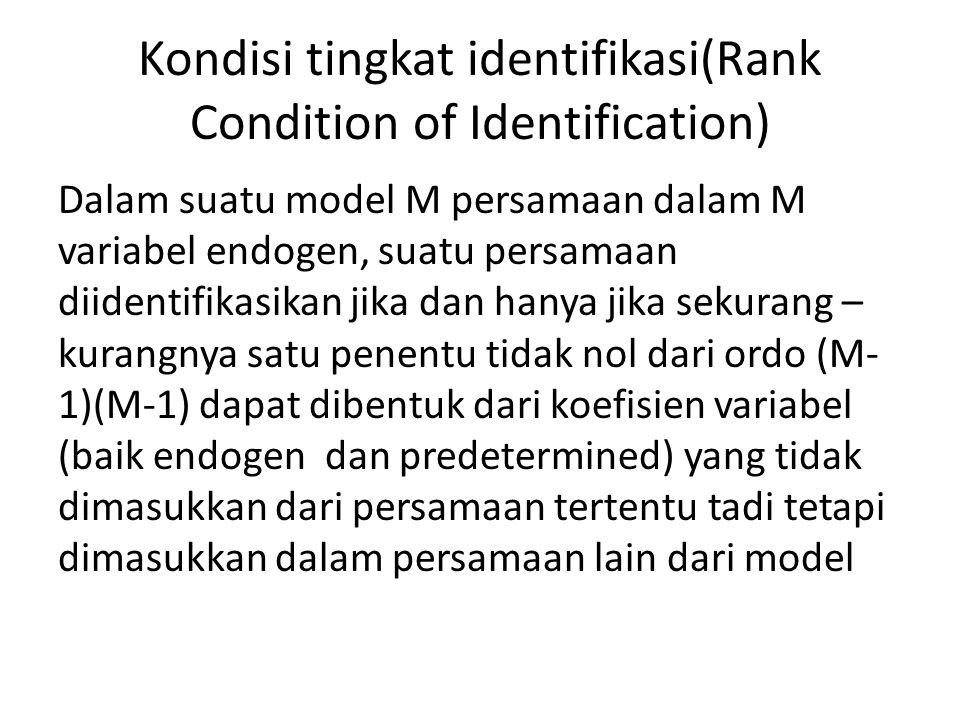 Kondisi tingkat identifikasi(Rank Condition of Identification)