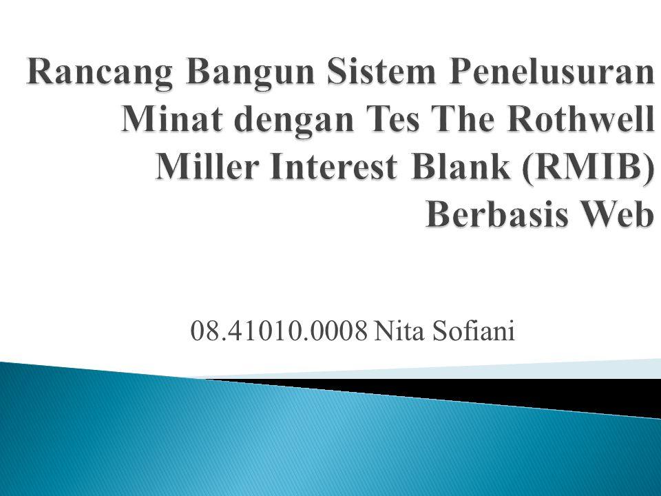 Rancang Bangun Sistem Penelusuran Minat dengan Tes The Rothwell Miller Interest Blank (RMIB) Berbasis Web