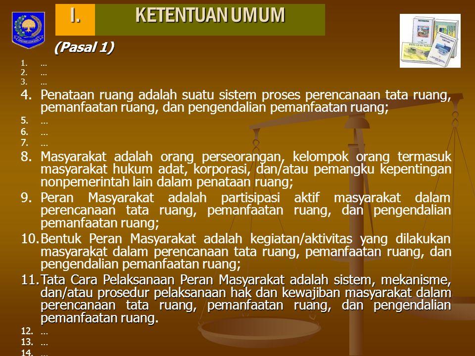 I. KETENTUAN UMUM (Pasal 1)