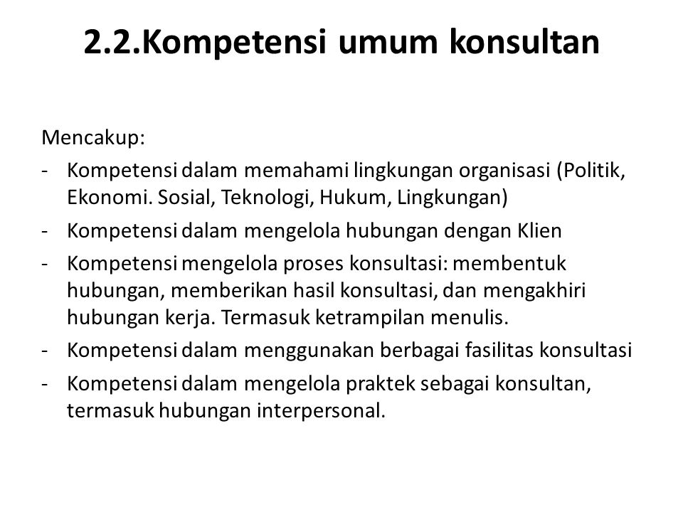 2.2.Kompetensi umum konsultan