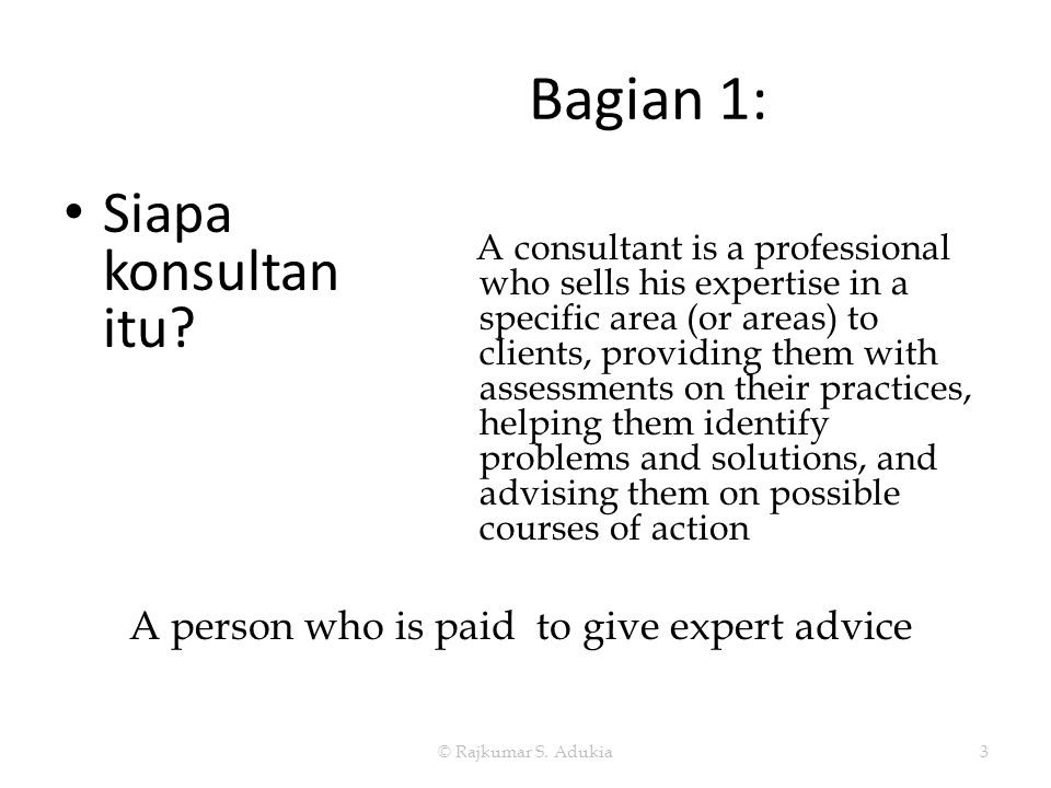 A person who is paid to give expert advice