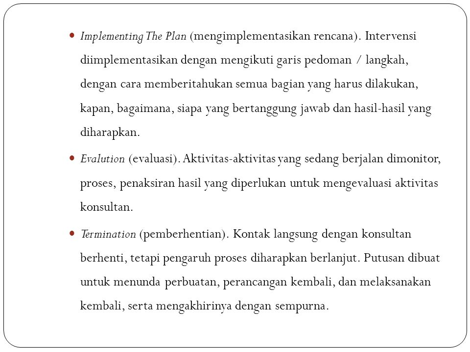 Implementing The Plan (mengimplementasikan rencana)