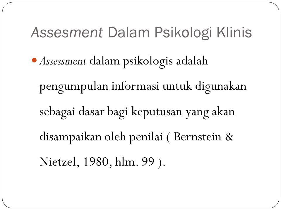 Assesment Dalam Psikologi Klinis