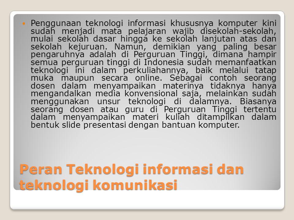 Peran Teknologi informasi dan teknologi komunikasi