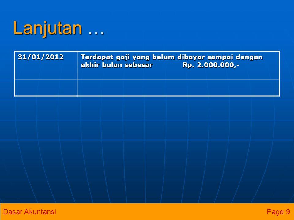 Lanjutan … Dasar Akuntansi Page 9 31/01/2012