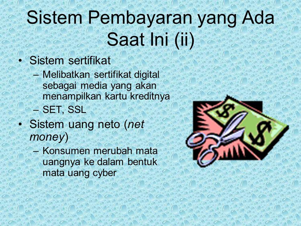 Sistem Pembayaran yang Ada Saat Ini (ii)