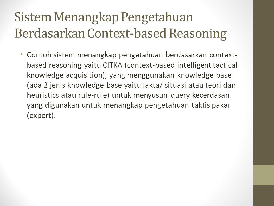 Sistem Menangkap Pengetahuan Berdasarkan Context-based Reasoning