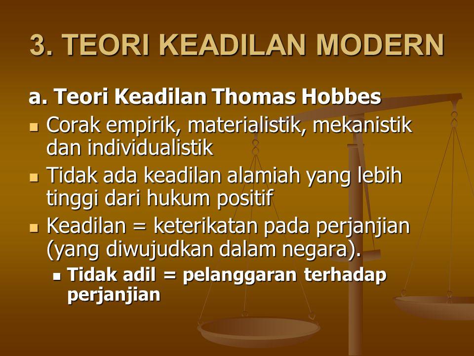 3. TEORI KEADILAN MODERN a. Teori Keadilan Thomas Hobbes