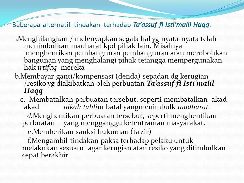 Beberapa alternatif tindakan terhadap Ta'assuf fi Isti'malil Haqq: