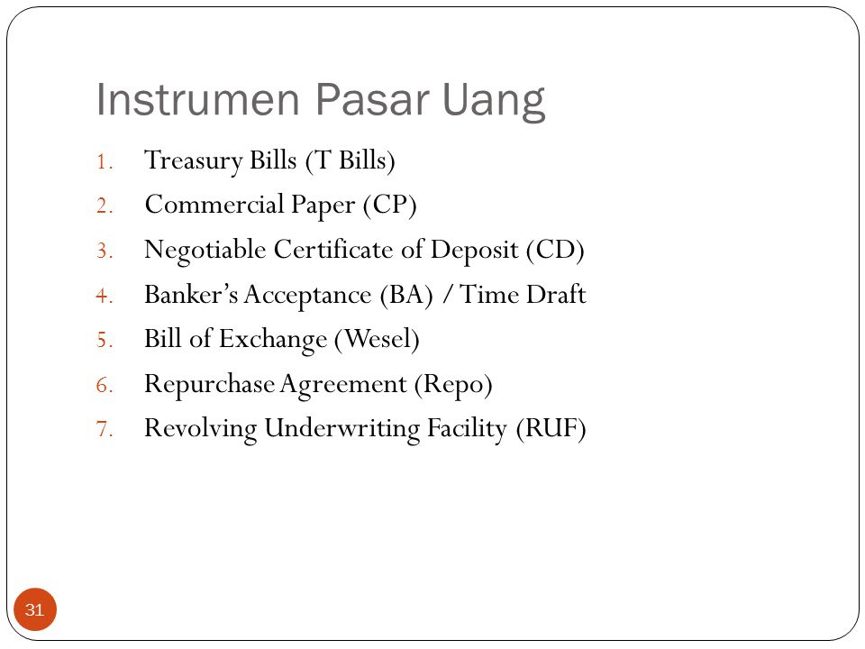 Instrumen Pasar Uang Treasury Bills (T Bills) Commercial Paper (CP)