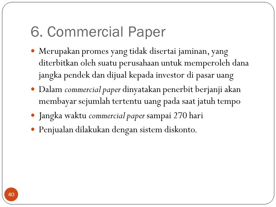 6. Commercial Paper