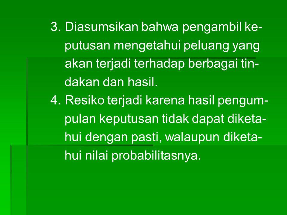 3. Diasumsikan bahwa pengambil ke-