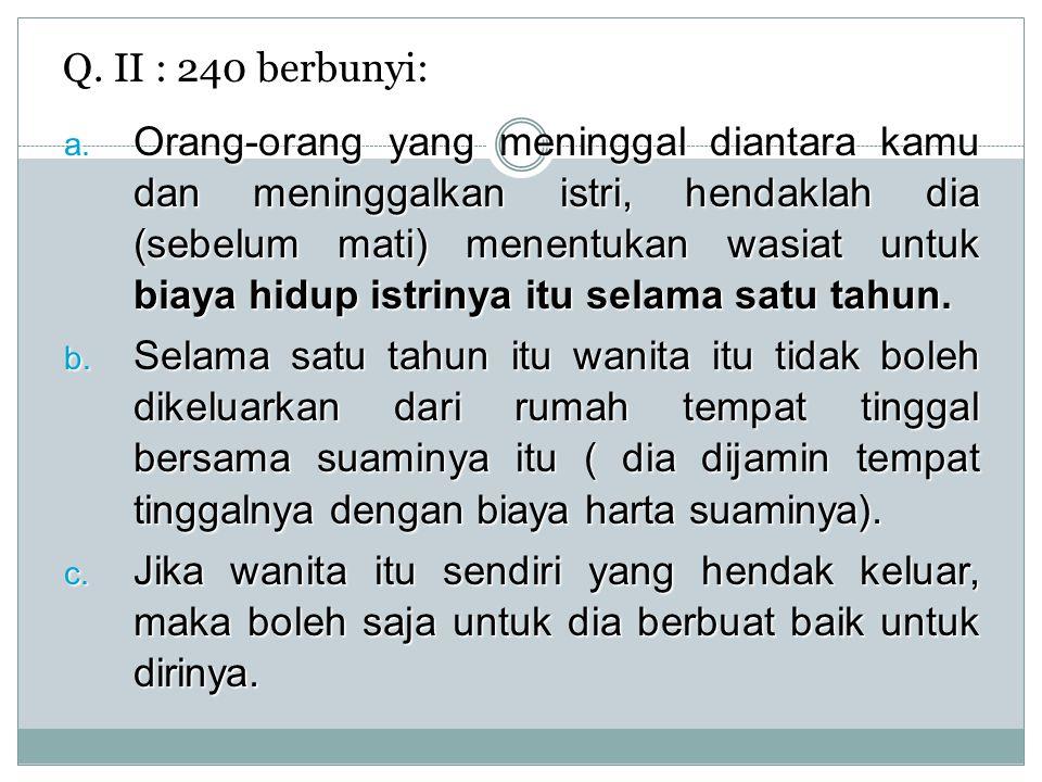 Q. II : 240 berbunyi: