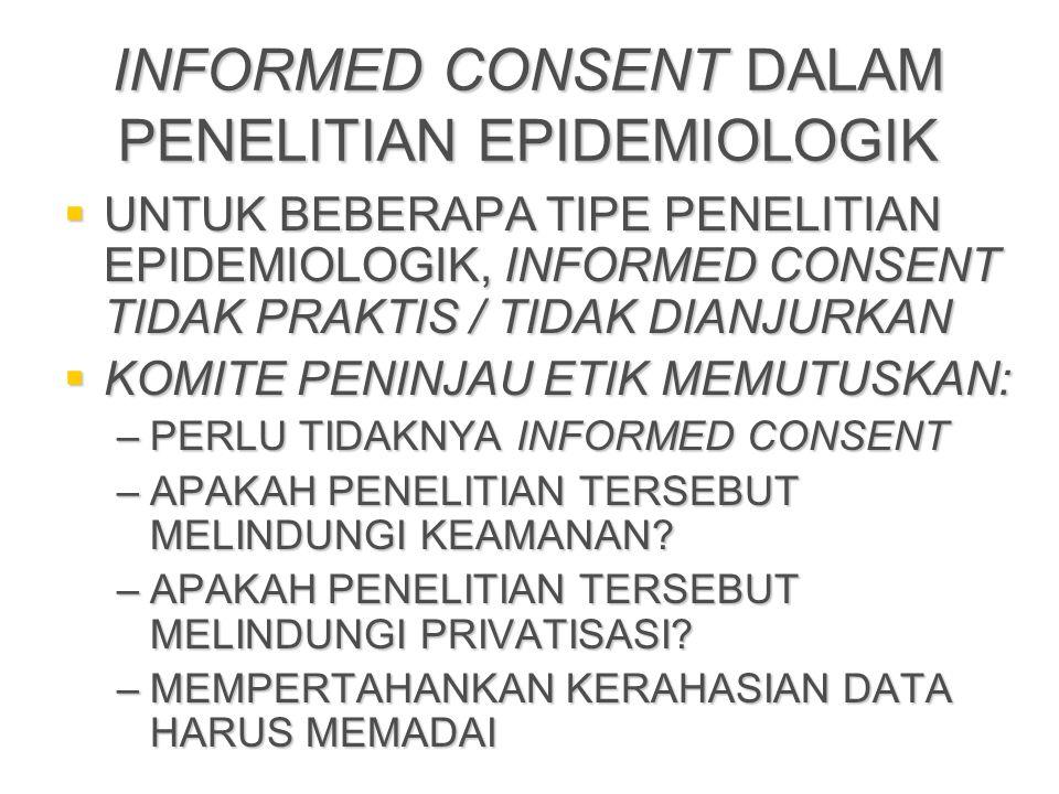 INFORMED CONSENT DALAM PENELITIAN EPIDEMIOLOGIK