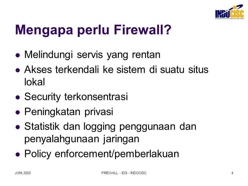 Mengapa perlu Firewall