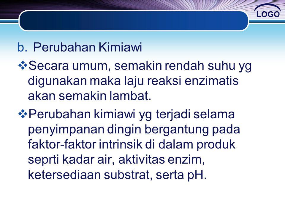 Perubahan Kimiawi Secara umum, semakin rendah suhu yg digunakan maka laju reaksi enzimatis akan semakin lambat.