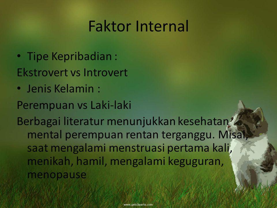 Faktor Internal Tipe Kepribadian : Ekstrovert vs Introvert