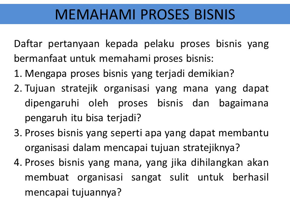 MEMAHAMI PROSES BISNIS