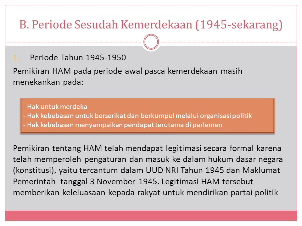 B. Periode Sesudah Kemerdekaan (1945-sekarang)