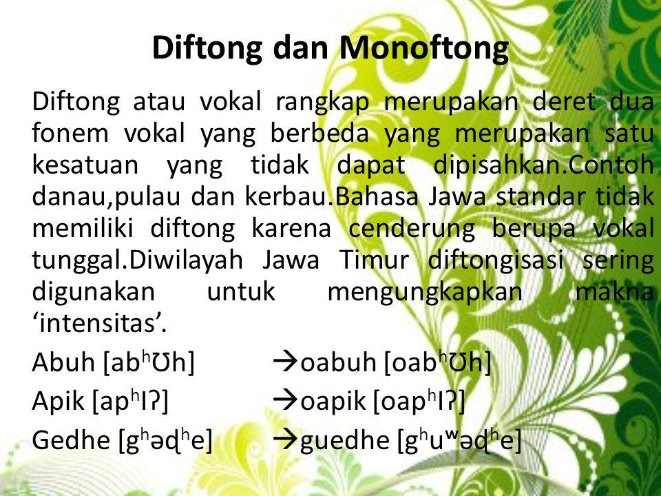 Diftong dan Monoftong