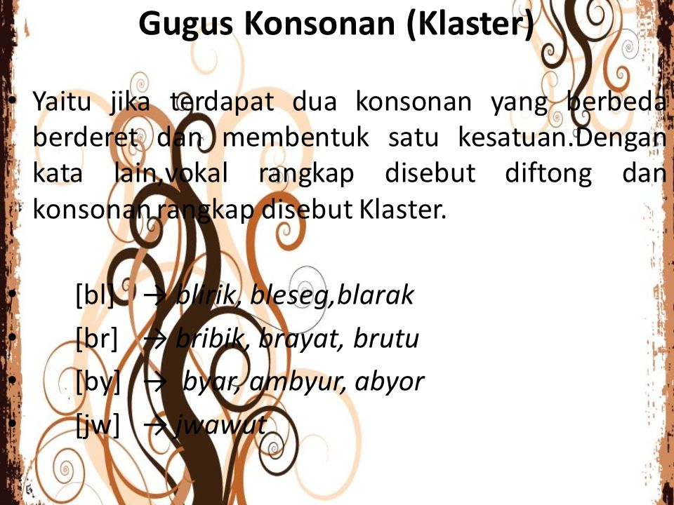Gugus Konsonan (Klaster)
