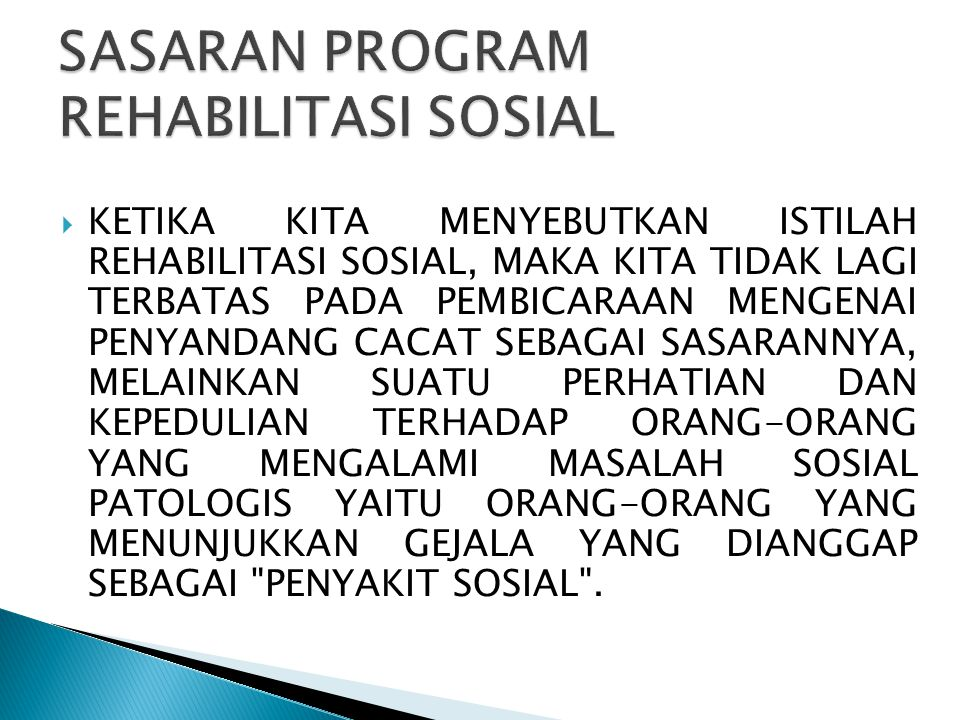 SASARAN PROGRAM REHABILITASI SOSIAL