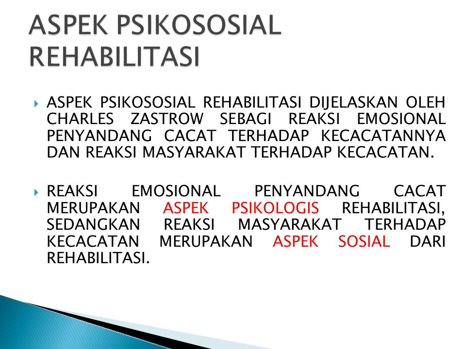 ASPEK PSIKOSOSIAL REHABILITASI