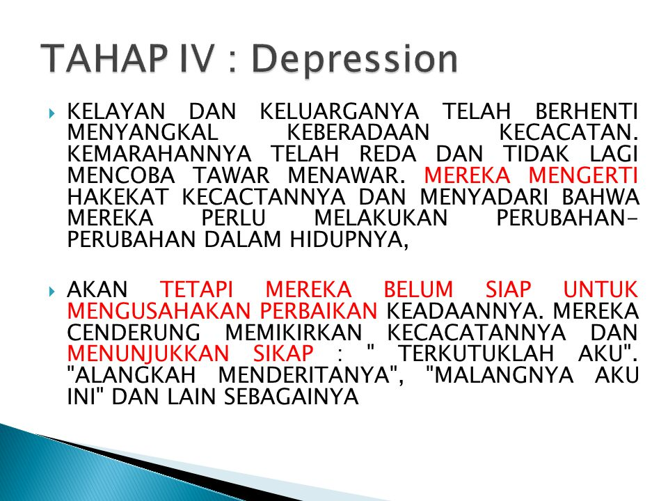 TAHAP IV : Depression