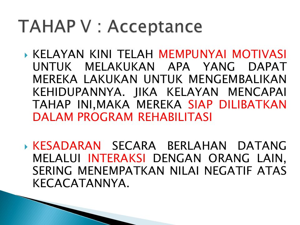 TAHAP V : Acceptance