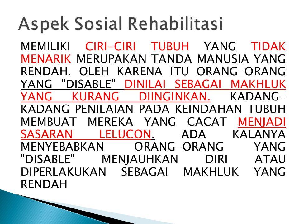 Aspek Sosial Rehabilitasi