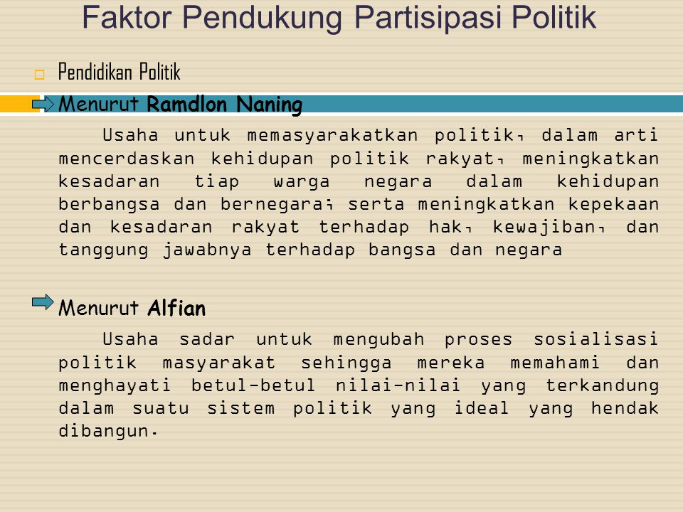 Faktor Pendukung Partisipasi Politik